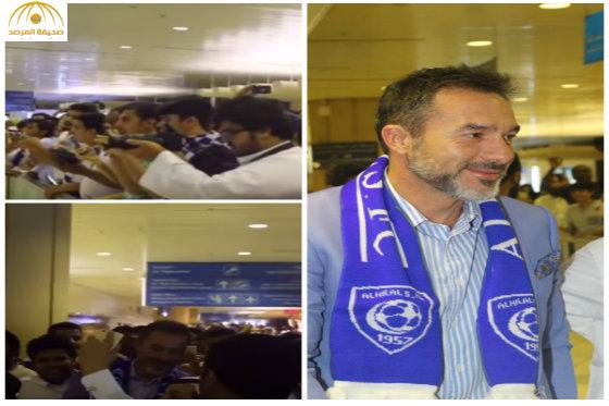 بالفيديو والصور:جماهير الهلال تستقبل المدرب الجديد بمطار الملك خالد الدولي