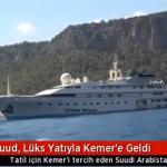 بالفيديو والصور: يخت الوليد بن طلال يصل أنطاليا التركية