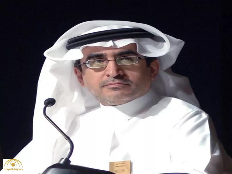 """""""عزام الدخيل"""" يستقيل من رئاسة المجموعة السعودية للأبحاث..والشركة تكشف السبب!"""