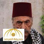 """وفاة الممثل السوري  """"أبو صياح"""""""