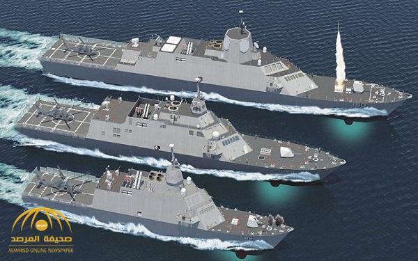 بيع 4 سفن حربية بقيمة 6 مليارات دولار للسعودية