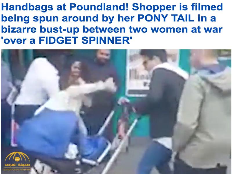 شاهد بالفيديو :ملاكمة قوية بين امرأتين أمام أحد المتاجر في بريطانيا