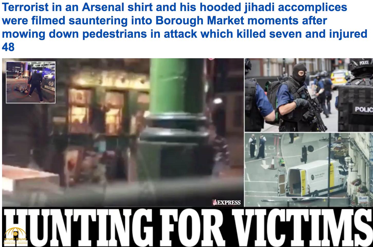 """شاهد اللحظات الأولى لإرهابي """"لندن"""" الذين نفذوا """"الطعن العشوائي"""".. أحدهم كان يرتدي قميص نادي شهير !"""