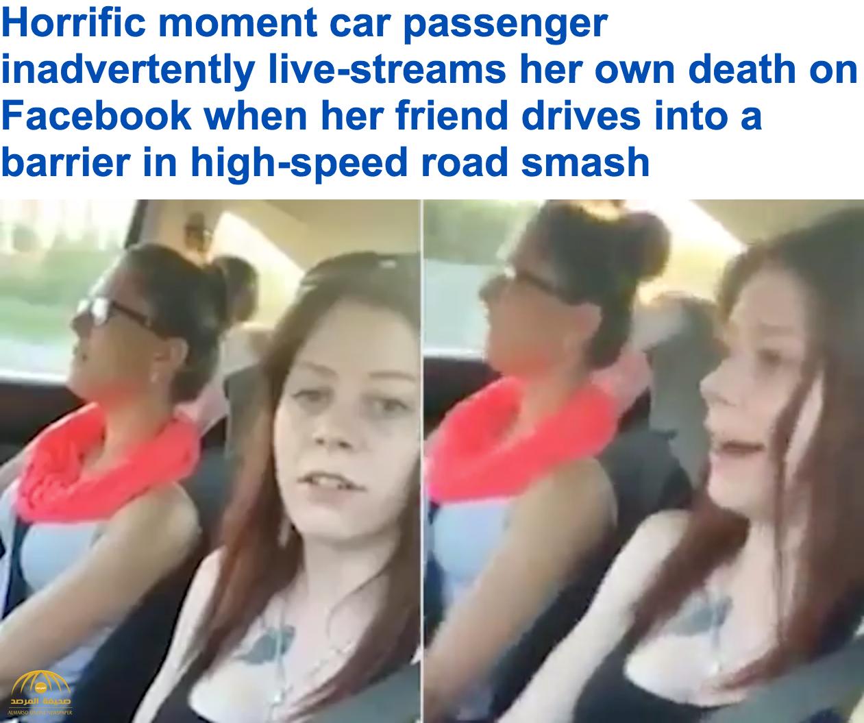 شاهد بالفيديو:شابة توثق موتها بحادث مروع على فيسبوك!