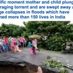 فيديو مروع: موت أم وطفلتها أثناء انهيار جسر في فيضان بالهند.. شاهد: ما حدث للأب؟