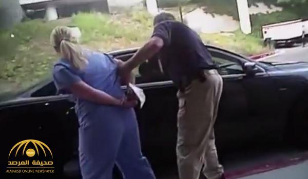 فيديو.. اعتقال ممرضة يثير ضجة في أميركا
