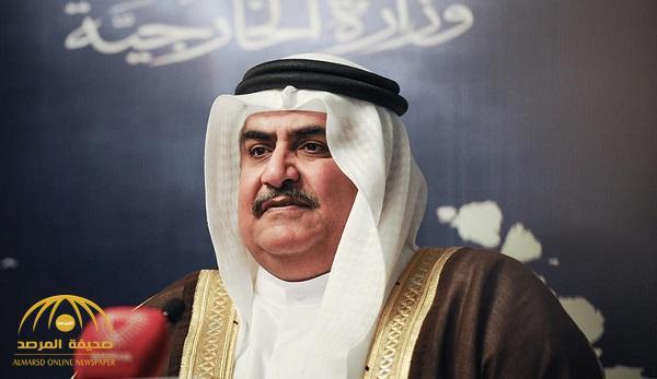 وزير خارجية البحرين يهاجم إيران بتغريدة ويطالب بكبحها و إزالة خطرها