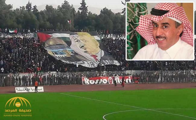 """لافتة مسيئة للمملكة أثناء مباراة في ملعب جزائري تثير غضب السعوديين.. والسفير يعلق : """"سنقوم بما يجب"""""""