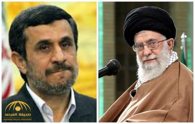 """في تصعيد خطير .. """"نجاد"""" يتهم مرشد إيران بنهب الأموال وقمع المعارضين .. ويكشف عن حجم ثروته"""