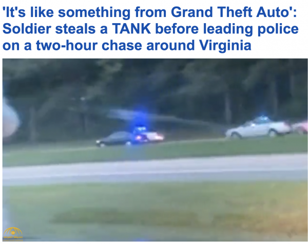 شاهد .. أميركي يسرق  مدرعة عسكرية  ويجوب بها شوارع ولاية فيرجينيا