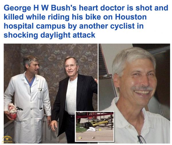 """مقتل طبيب """"جورج بوش الأب"""" في ظروف غامضة .. وهذا ما قاله شهود عيان – صور"""