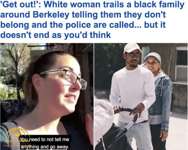 """بالفيديو: سيدة بيضاء تهاجم أسرة في كاليفورنيا بسبب لون بشرتهم .. وتقول لهم """"أخرجوا أنتم لا تنتمون إلى هنا"""""""