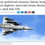 موقع أمريكي يكشف هدف قطر من شراء طائرات مقاتلة .. ويفجر مفاجأة عن صفقتها الأخيرة مع بريطانيا