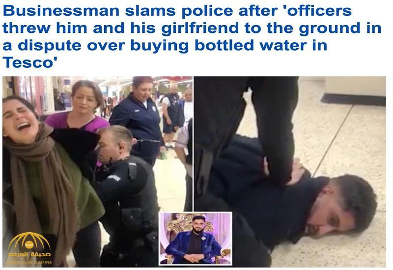 شاهد .. مشاجرة بين ملياردير وصديقته مع الشرطة البريطانية قبل اعتقالهما داخل متجر .. والسبب صادم !