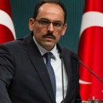 ماذا قال المتحدث باسم الرئاسة التركية في آخر تعليق له عن قضية خاشقجي؟