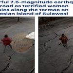 """شاهد .. تشقق الأرض تحت أقدام """"امرأة"""" لحظة وقوع زلزال قوي بإندونيسيا"""