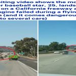 شاهد .. فيديو صادم لطائرة لاعب بيسبول شهير تهبط على طريق سريع وسط السيارات بكاليفورنيا !