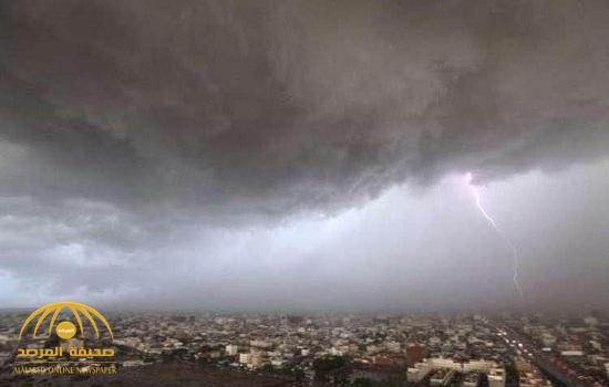 """""""الأرصاد"""" تصدر 5 تنبيهات عاجلة بهطول أمطار رعدية وجريان السيول في هذه المناطق"""
