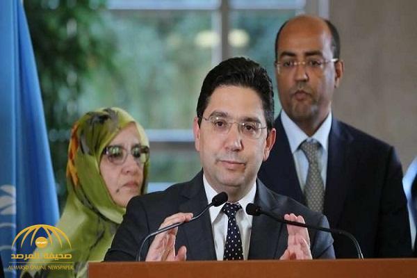 وزير خارجية المغرب يوضح حقيقة الأنباء عن سحب سفيري بلاده من السعودية والإمارات