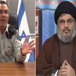 المتحدث باسم الجيش الإسرائيلي يرد على زعيم حزب الله : يا نصر الله لا تخطئ التقدير !