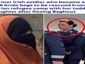 """بعدما أفلست من الخلافة  وفقدت زوجها الداعشي  .. جندية إيرلندية سابقة تغير """"قناعاتها """"!"""