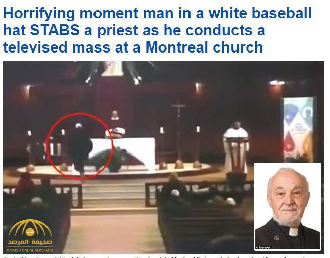 شاهد بالفيديو : مجهول يهاجم كاهن ويطعنه بسكين داخل كنيسة في مونتريال بكندا!