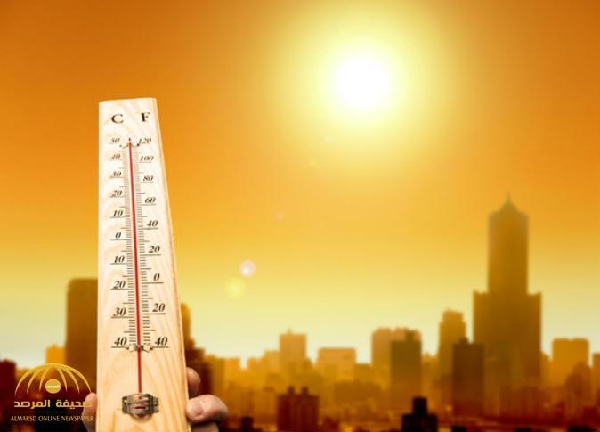 """""""الأرصاد"""": هذه المناطق في المملكة على موعد مع موجة شديدة الحرارة غدًا"""