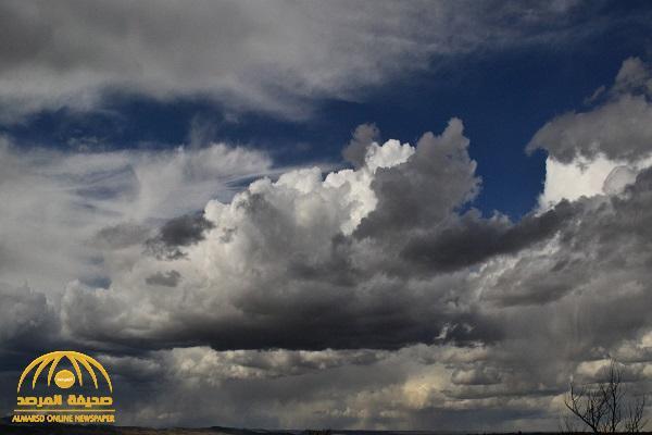 """""""الأرصاد"""" تعلن توقعاتها لطقس اليوم.. وتكشف عن هطول أمطار رعدية ورياح نشطة على هذه المناطق!"""