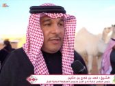"""بالفيديو : الشيخ""""فهد بن حثلين"""" يفجر مفاجأة بشأن مكان إقامة مهرجان الإبل العام القادم!"""