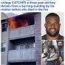 شاهد: رجل يلتقط طفلا ألقته والدته من الطابق الثالث لإنقاذه من النيران قبل لحظات من وفاتها